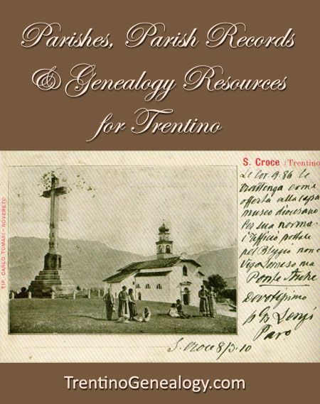 Parishes, Parish Records & Genealogy Resources for Trentino