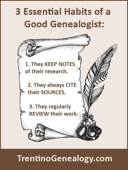 3 Essential Habits of a Good Genealogist