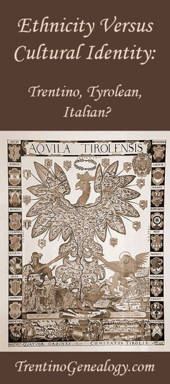 Ethnicity Vs. Cultural Identity. Trentino, Tyrolean, Italian?