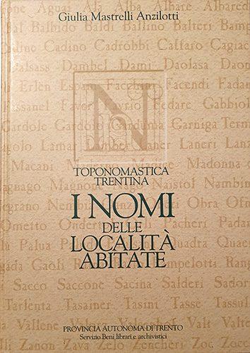 BOOK - Anzilotti_Toponomastica-Trentina