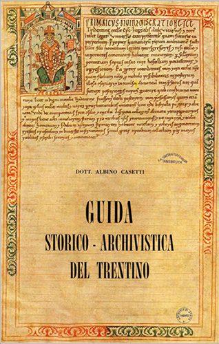 Book - Casetti_Guida-Storico-Archivistica-Trento