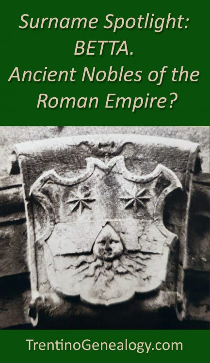 Surname: BETTA. Ancient Nobles of the Roman Empire?